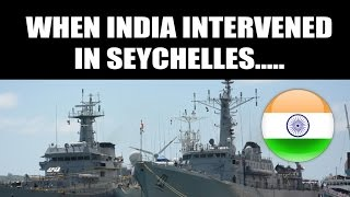 When India intervened in Seychelles...