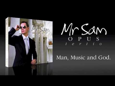 Mr Sam OPUS TERTIO Video Trailer