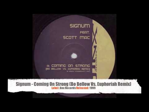 Signum Feat. Scott Mac - Coming On Strong (Bo Bellow Vs. Euphoriah Remix)