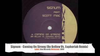 Signum Feat. Scott Mac - Coming On Strong (Bo Bellow Vs. Euphoriah Remix)