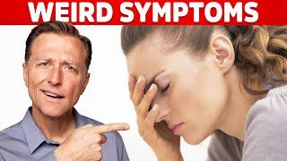 Weird Symptoms Explained