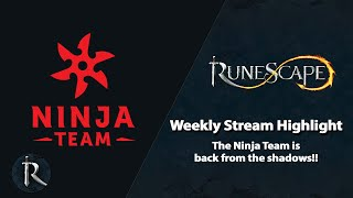 The Ninja Team is back from the shadows!! (RuneScape Weekly Update Highlight)