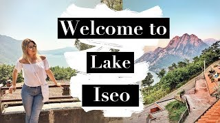 Welcome to Lake Iseo | Trip to Italy