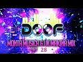 Doof - Monta Musica & UK Makina - Part 28 - 2019