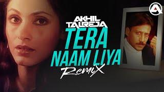 Tera Naam Liya - DJ Akhil Talreja Remix | Ram Lakhan | Jackie Shroff, Dimple Kapadia | Hindi Song