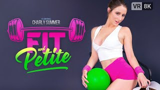 VR Bangers - Fit And Petite (SFW VR Trailer) With Charly Summer