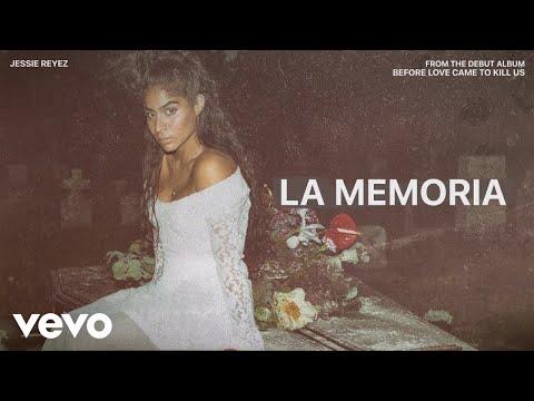 Jessie Reyez - LA MEMORIA (Audio)