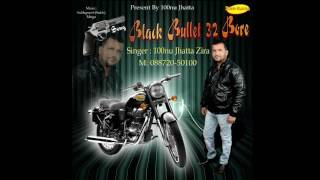 black bullet 32 bore full audio sonu jhatta