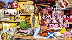 EDINBURGH City Tour | HEALTHY Grocery Haul | Day In The Life | FREE Tickets