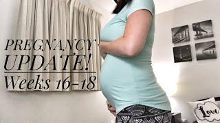 PREGNANCY UPDATE   WEEKS 16-18   SYMPTOMS & GALLBLADDER ISSUES?!