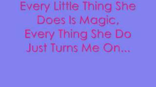Every Little Thing She Does Is Magic Lyrics :)