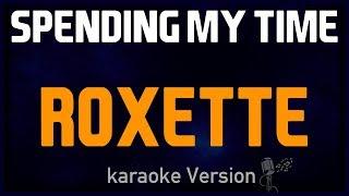 karaoke - Spending My Time - Roxette 🎤