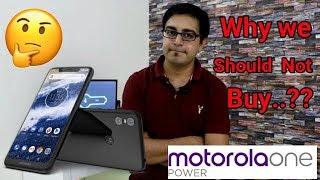 Motorola One Power @ 15999 ₹ Only |   लेकिन फिर भी यह फ़ोन आपको क्यों नही खरीदना चाइये.??