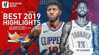 Paul George Best Highlights & Moments From 2018 19 Nba Season! Welcome To The Clippers! (part 2)