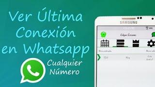Ver Última Conexión de Whatsapp de Cualquier Número | Tu Android Personal