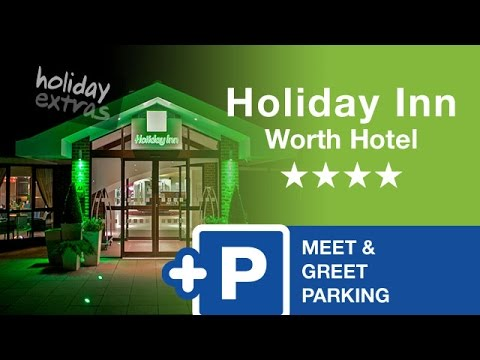Gatwick holiday inn worth hotel with maple manor parking holiday gatwick holiday inn worth hotel with maple manor parking holiday extras m4hsunfo