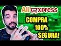 ALIEXPRESS - COMO COMPRAR COM SEGURANÇA? GARANTIDO!