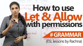 How to allow 'Let' & 'Allow' with permissions? – English Grammar Lessons
