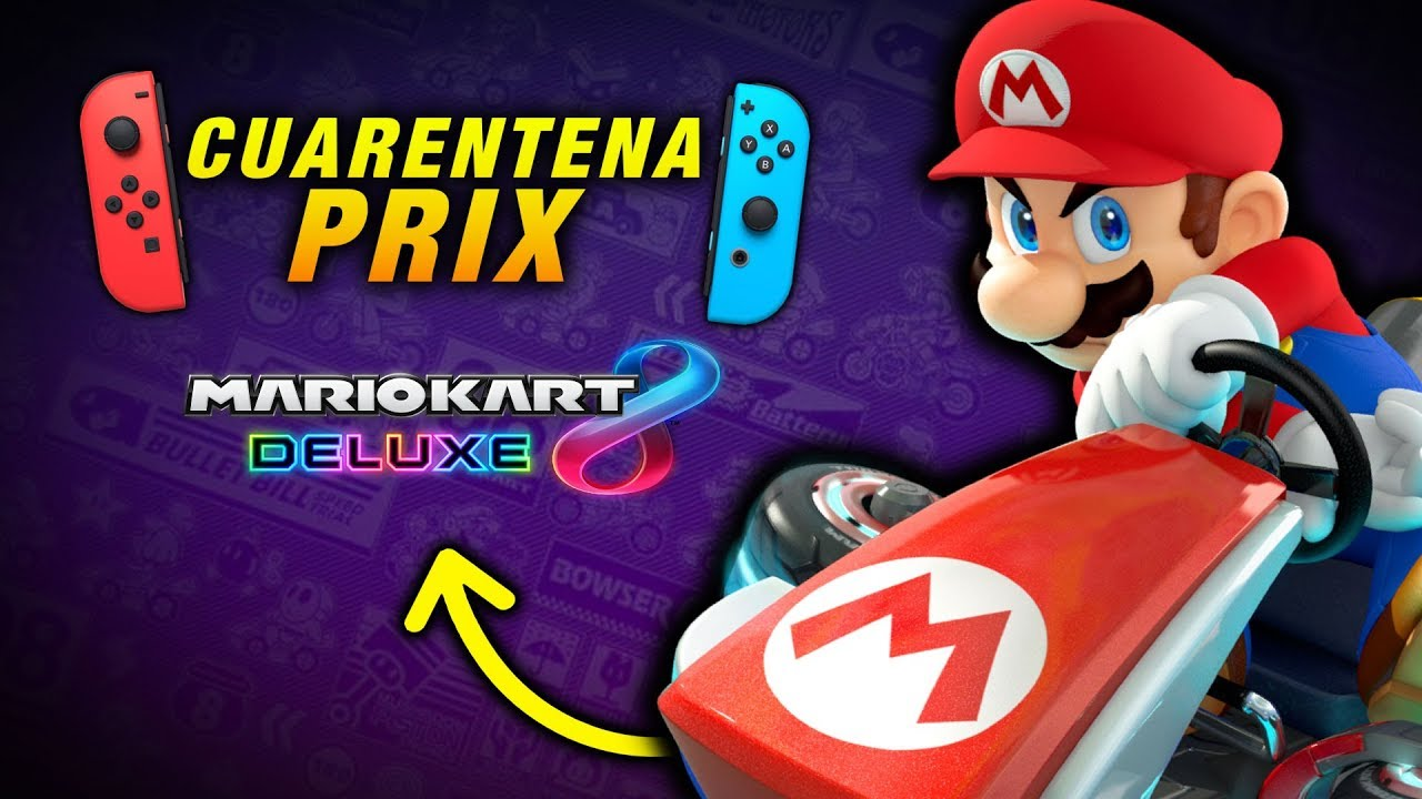 ¡AHORA! ? Torneo de MARIO KART 8 Deluxe para Nintendo SWITCH ❕ CUARENTENA PRIX 3