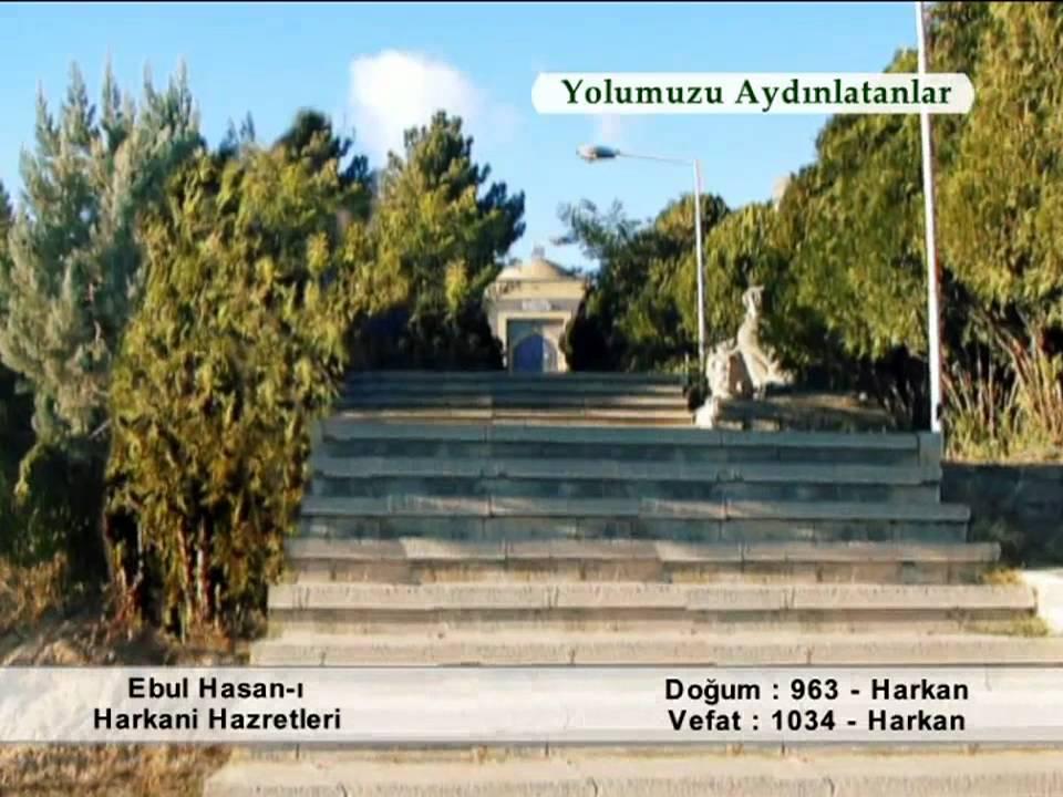 Download EBUL HASAN HARKANI HAZRETLERİ (YOLUMUZU AYDINLATANLAR)