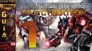 Transformers Fall Of Cybertron - Español Parte 1 1080p | Introducción | Guia Walkthrough PC