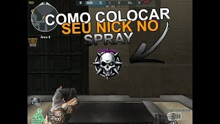 COMO COLOCAR SEU NICK NO SPRAY l CROSSFIRE AL