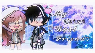 My Weird Best Friend // A Gacha Life Mini Movie by ChelseaDaPotato // GLMM