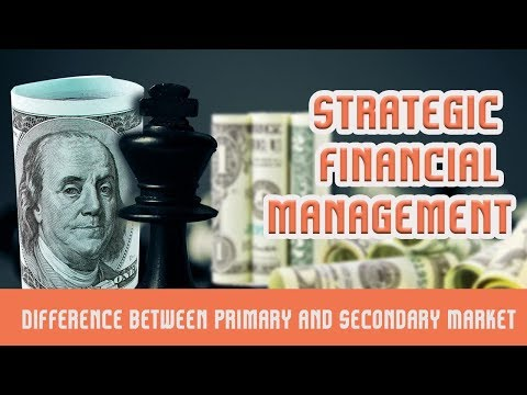 Capital Markets | Difference between Primary and Secondary Market | Part 1