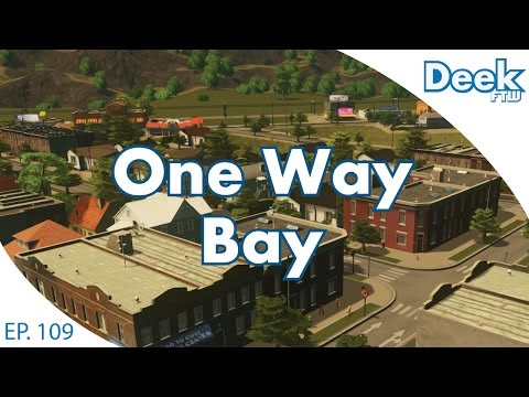 One Way Bay Ep.109 - A New District with a New Style - American Suburbia - Cities Skylines
