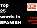 How to learn Spanish   fast  The TOP 25 words in Spanish