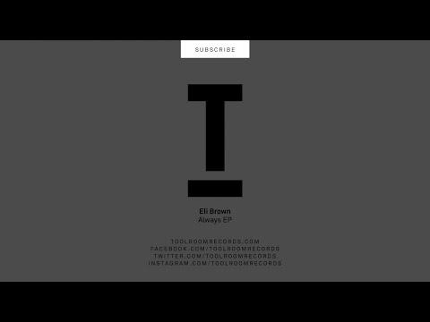 Eli Brown - Always (Original Mix)
