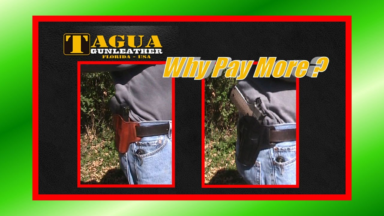 Tagua Holster, Why Pay More?