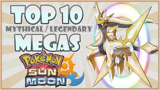 Top 10 LEGENDARY & MYTHICAL MEGA EVO WISHLIST! | Pokemon Sun and Moon Mega Evolution | CWpoke Top 10