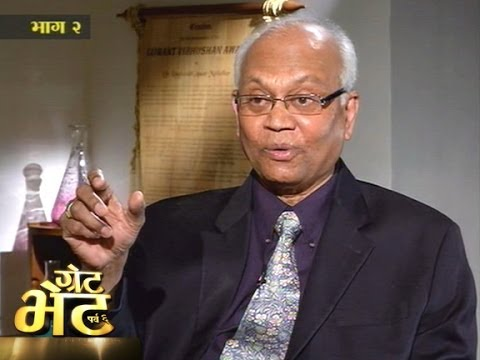 Great Bhet : Dr Raghunath Mashelkar (Part 2)