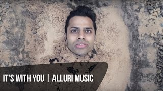 Alluri It's With You [Official Music ]
