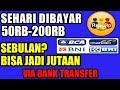 50RIBU-200RIBU/PER-HARI | APLIKASI TERBAIK PENGHASIL UANG GRATIS  VIA ATM/BANK