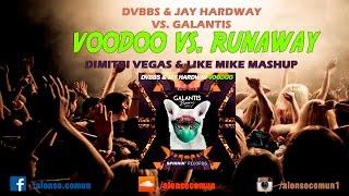 Voodoo vs. Runaway (U & I) (Dimitri Vegas & Like Mike Mashup)