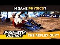 MX vs ATV All Out! - IN GAME PHYSICS TALK AND THE REFLEX GUY!