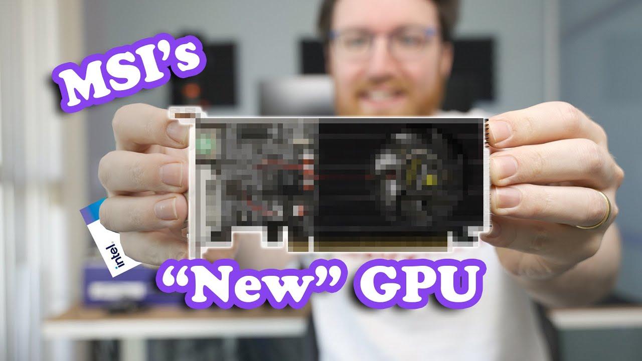 "MSI's ""New"" Graphics Card vs Intel..."