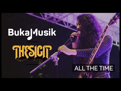The Sigit - All The Time | BukaMusik