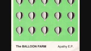 The Balloon Farm - Apathy (7