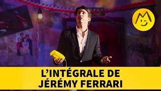 L'intégrale de Jérémy Ferrari