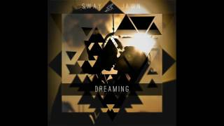 SwayJawn - Dreaming