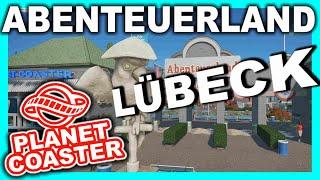 Abenteuerland Lübeck - Ja Moin!! | PARKTOUR - Planet Coaster (Reupload)