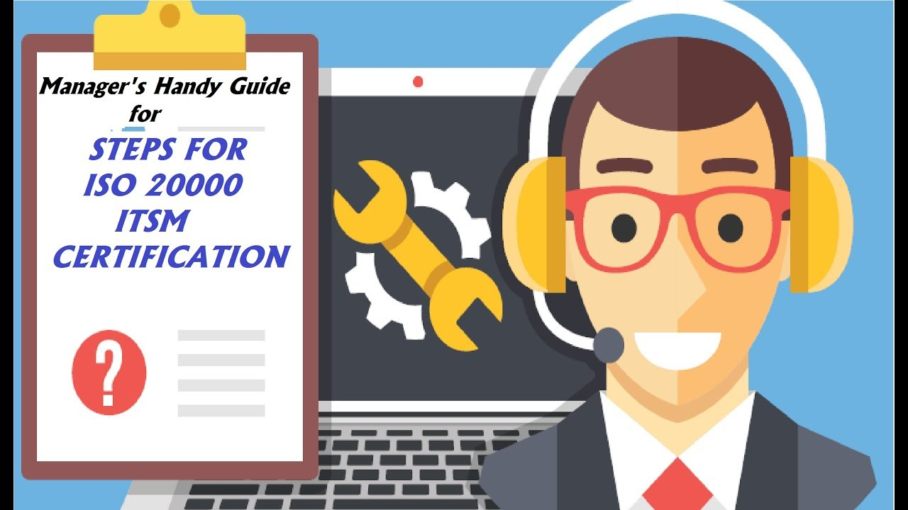 Itsm Iso 20000 Steps For Iso 20000 Itsm Certification