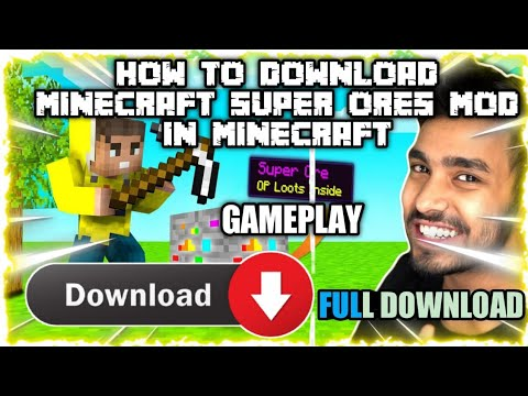 Download how to download super ore mod in minecraft | MINECRAFT, BUT ORES ARE SUPER | super ore mod