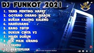 DJ YANG PENTING HAPPY 2021 DUGEM REMIX FUNKOT MALAYSIA
