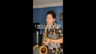 I Will Be Here - Alessandra De Rossi & Paolo Contis Ver. (Through Night and Day OST) Saxophone Cover