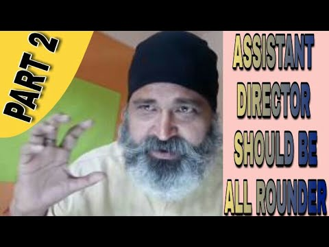 Job Work of ASSISTANT DIRECTOR { Part 2 }