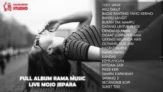 FULL ALBUM RAMA MUSIK LIVE MOJO JEPARA